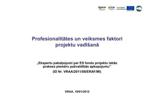 Profesionalitātes un veiksmes faktori projektu vadīšanā