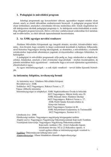 1. Pedagógiai és művelődési program 2. Az ÁMK egységes nevelési ...