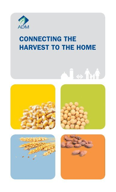 ConneCting the hArvest to the hoMe - ADM