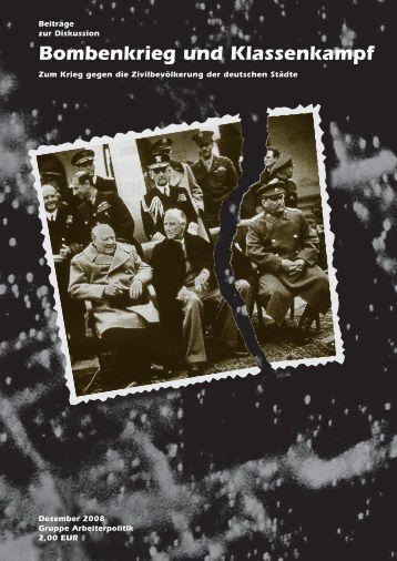 Bombenkrieg und Klassenkampf - der Gruppe Arbeiterpolitik