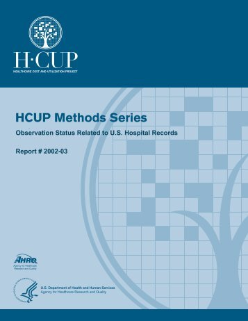 Observation Status Related to U.S. Hospital Records - HCUP