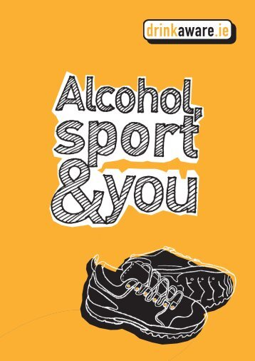 Alcohol, Sport & You - Cork Sports Partnership