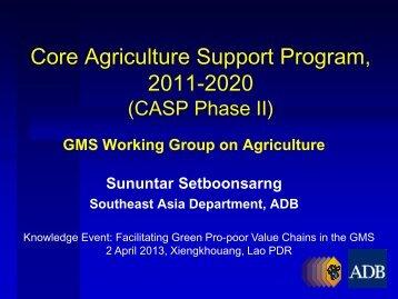 Core Agriculture Support Program, 2011-2020 - GMS-EOC
