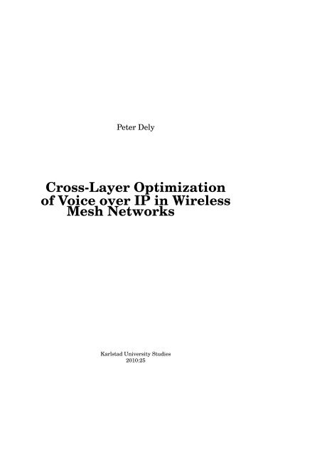 Cross-Layer Optimization of Voice over IP in Wireless Mesh Networks