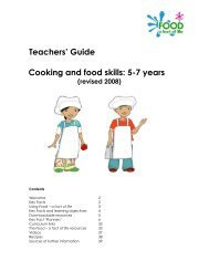 Teachers' Guide Cooking and food skills: 5-7 years - Food a fact of life