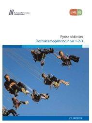 Fysisk aktivitet Instruktøropplæring nivå 1-2-3 - LHL