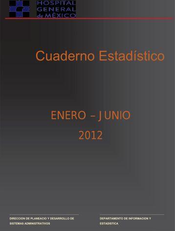 """""""Enero - Junio"""" 2012 - Hospital General de México"""