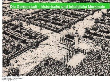 Die Gartenstadt - historische und inhaltliche Merkmale