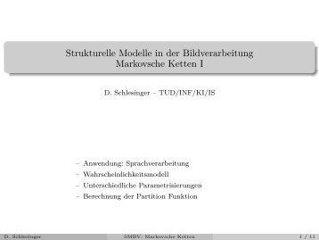 Strukturelle Modelle in der Bildverarbeitung Markovsche Ketten I