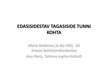 EDASISIDESTAV TAGASISIDE TUNNI KOHTA - TÜ Narva kolledž
