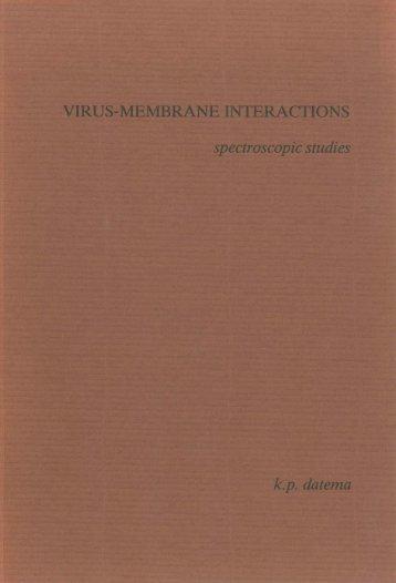 VIRUS-MEMB NE INTERACTIONS spectroscopic studies