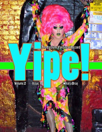 Volume 2 Issue 10 What a Drag The Costume Fanzine of ... - Yipe!