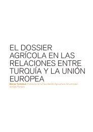 el dossier agrícola en las relaciones entre turquía y la unión ... - IEMed