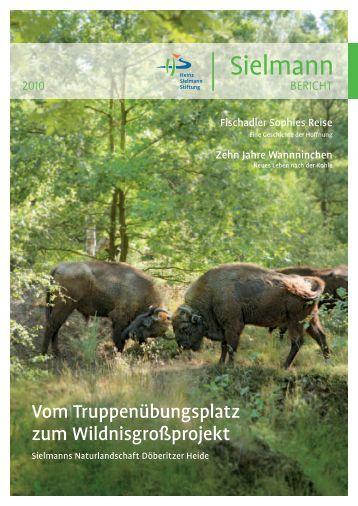 Jahresbericht 2010 - Heinz Sielmann Stiftung