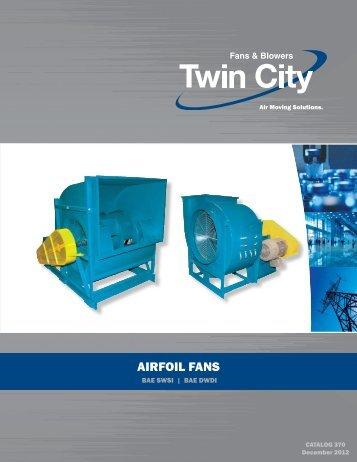 BAE - SWSI & DWDI Airfoil Fans - Twin City Fan & Blower