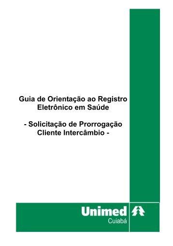 Guia de Orientação ao Registro Eletrônico em ... - Unimed Cuiabá