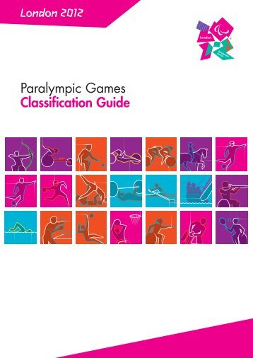 London 2012 Paralympic Games Classification Guide - International ...