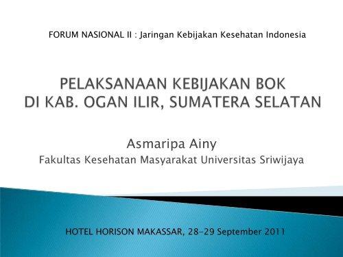 File presentasi Asmaripa.pdf - Kebijakan Kesehatan Indonesia
