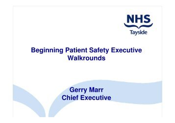 Beginning Patient Safety Executive Walkrounds ... - Sikker Patient