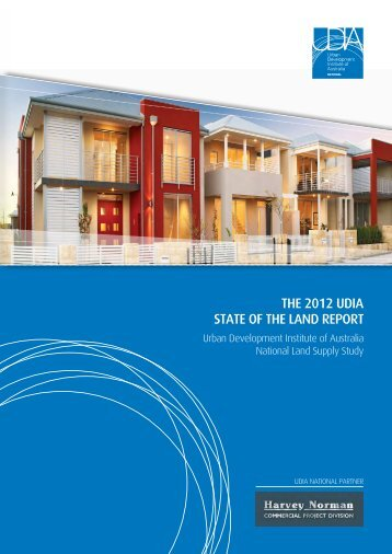 the 2012 udia state of the land report - Urban Development Institute ...