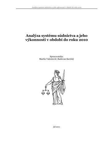 Analýza systému súdnictva a jeho výkonnosti v období do roku 2010