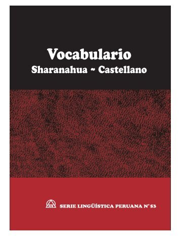 Vocabulario Sharanahua ~ Castellano