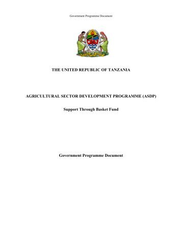 THE UNITED REPUBLIC OF TANZANIA AGRICULTURAL SECTOR ...