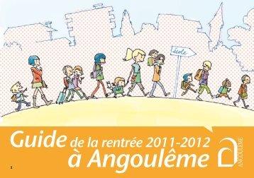 Téléchargez le guide de la rentrée 2011-2012 - Angoulême