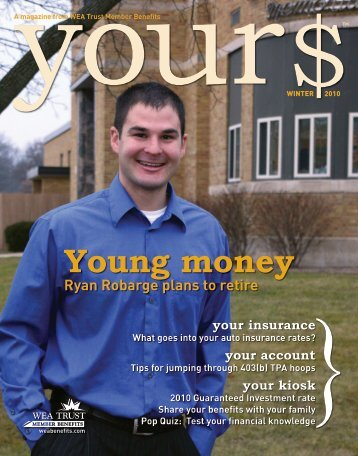 Young money - WEA Trust Member Benefits