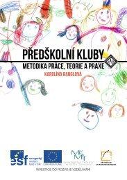 Předškolní kluby - metodika práce, teorie a praxe. - Člověk v tísni