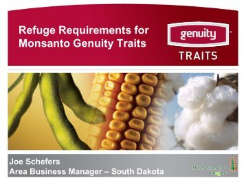Refuge Requirements for Monsanto Genuity Traits - South Dakota ...