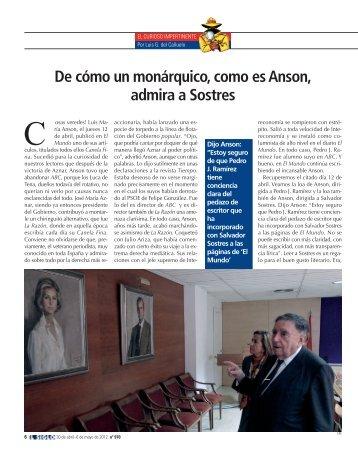 De cómo un monárquico, como es Anson, admira a Sostres - El Siglo