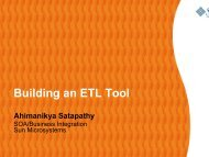 Building An ETL Tool Ahimanikya Satapathy - Open ESB Wiki - Java