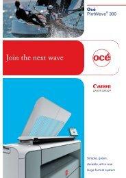 Brochure Océ PlotWave 300 (update) (8P) - Gordon Flesch Company