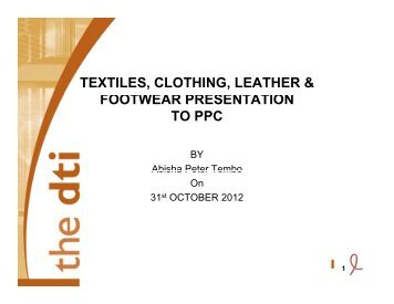 textiles, clothing, leather & footwear presentation to ppc