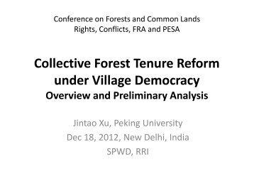 Collective Forest Tenure Reform under Village Democracy