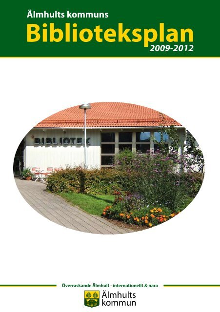 Biblioteksplan 2009-2012 - Älmhults kommun
