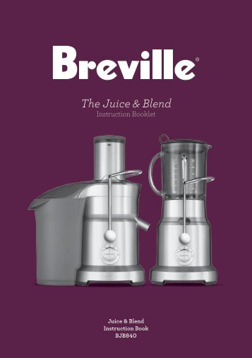 The Juice & Blend - Breville