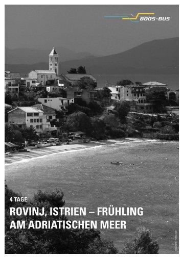 ROVINJ, ISTRIEN – FRÜHLING AM ADRIATISCHEN MEER