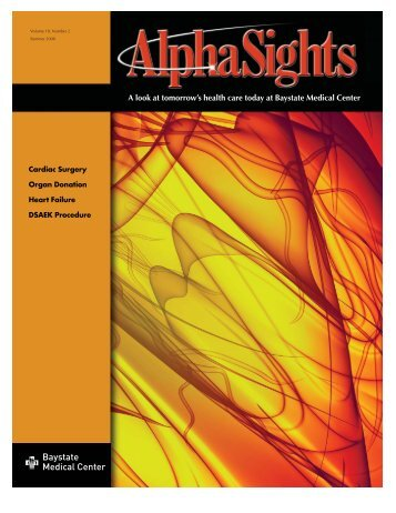 Summer 2008, Volume 18, Number 2 - Baystate Health