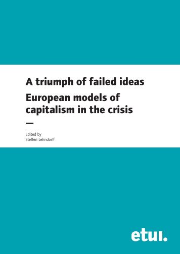A triumph of failed ideas European models of capitalism in ... - Journal