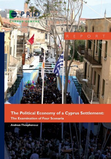 THE POLITICAL ECONOMY OF A CYPRUS SETTLEMENT - PRIO