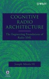 [2]Cognitive radio architecture : the engineering ... - M. Javad Omidi