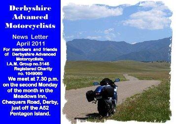 D.A.M. News letter Apr 2011.pub - Derbyshire Advanced Motorcyclists