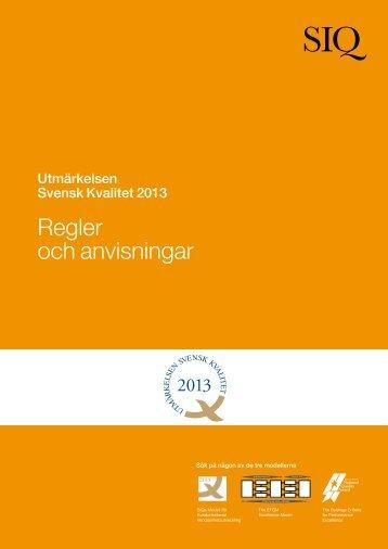 Regler-och-Anvisningar-2013 - Institutet för Kvalitetsutveckling, SIQ