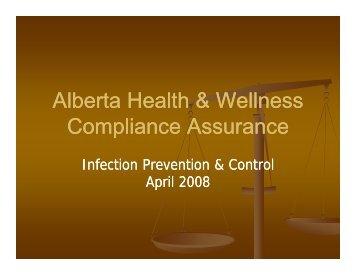 Alberta Health & Wellness C li A C li A Compliance Assurance