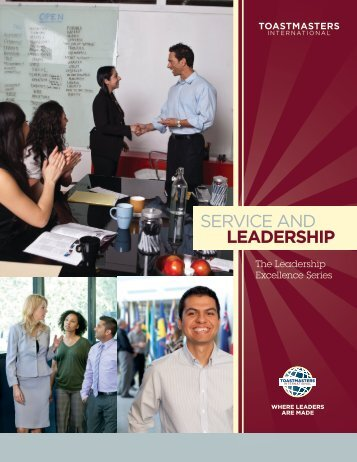 SERVICE AND LEADERSHIP - District 45 Toastmasters