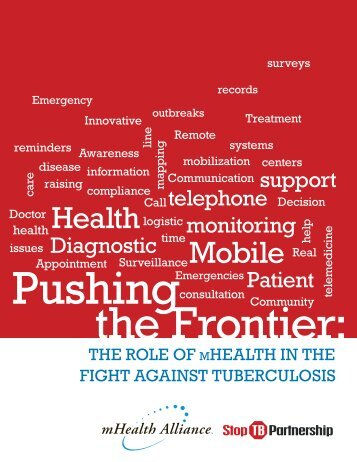 Pushing the Frontier_the Role of mHealth 2012.pdf - The Center for ...