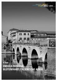 EMIGLIA ROMANA – BLÜTENFAHRT ITALIENISCHE ADRIA