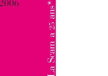 la brochure La Scam a 25 ans : 1981/2006 (pdf)